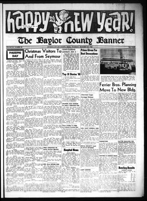 Primary view of object titled 'The Baylor County Banner (Seymour, Tex.), Vol. 65, No. 20, Ed. 1 Thursday, December 29, 1960'.