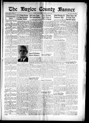 The Baylor County Banner (Seymour, Tex.), Vol. 45, No. 37, Ed. 1 Thursday, May 23, 1940