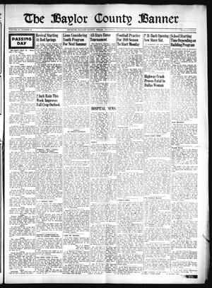 Primary view of object titled 'The Baylor County Banner (Seymour, Tex.), Vol. 53, No. 50, Ed. 1 Thursday, August 11, 1949'.