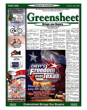 Primary view of object titled 'Greensheet (Houston, Tex.), Vol. 38, No. 249, Ed. 1 Thursday, June 28, 2007'.