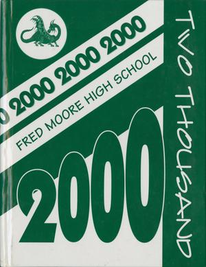 The Dragon, Yearbook of Fred Moore High School, 2000