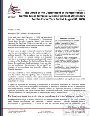 Primary view of object titled 'A Report on the Audit of the Department of Transportation's Central Texas Turnpike System Financial Statements for the Fiscal Year Ended August 31, 2008'.