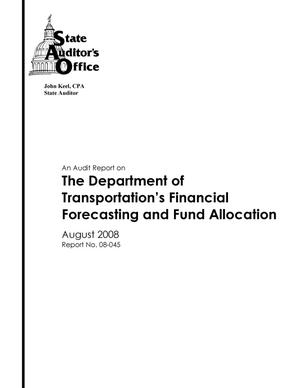 Primary view of An Audit Report on the Department of Transportation's Financial Forecasting and Fund Allocation