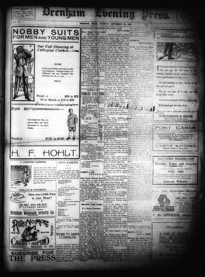 Primary view of Brenham Evening Press. (Brenham, Tex.), Vol. 15, No. 107, Ed. 1 Tuesday, September 29, 1908