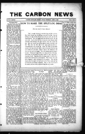 Primary view of object titled 'The Carbon News (Carbon, Tex.), Vol. 7, No. 41, Ed. 1 Thursday, June 11, 1908'.