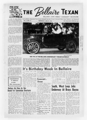 Primary view of object titled 'The Bellaire Texan (Bellaire, Tex.), Vol. 10, No. 17, Ed. 1 Wednesday, June 19, 1963'.