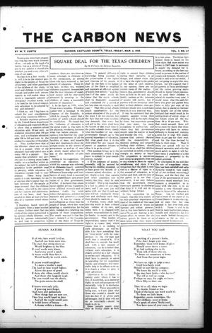 Primary view of object titled 'The Carbon News (Carbon, Tex.), Vol. 7, No. 27, Ed. 1 Friday, March 6, 1908'.