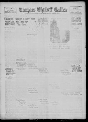 Primary view of object titled 'Corpus Christi Caller (Corpus Christi, Tex.), Vol. 23, No. 298, Ed. 1 Wednesday, December 20, 1922'.