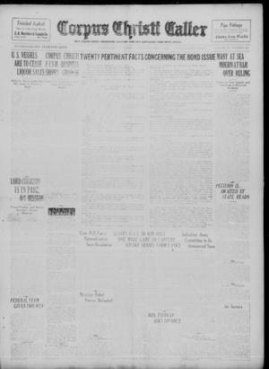 Primary view of object titled 'Corpus Christi Caller (Corpus Christi, Tex.), Vol. 23, No. 225, Ed. 1 Sunday, October 8, 1922'.