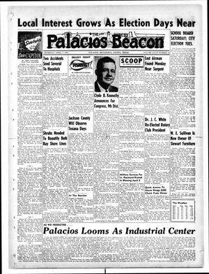 Primary view of object titled 'Palacios Beacon (Palacios, Tex.), Vol. 47, No. 13, Ed. 1 Thursday, April 1, 1954'.