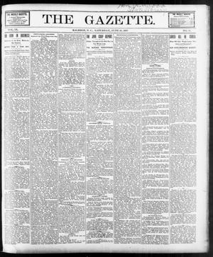 Primary view of object titled 'The Gazette. (Raleigh, N.C.), Vol. 9, No. 18, Ed. 1 Saturday, June 19, 1897'.