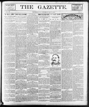 Primary view of The Gazette. (Raleigh, N.C.), Vol. 9, No. 13, Ed. 1 Saturday, May 15, 1897