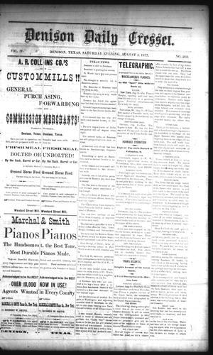 Primary view of Denison Daily Cresset. (Denison, Tex.), Vol. 4, No. 262, Ed. 1 Saturday, August 4, 1877