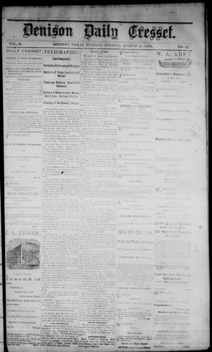 Primary view of Denison Daily Cresset. (Denison, Tex.), Vol. 2, No. 22, Ed. 1 Tuesday, August 10, 1875