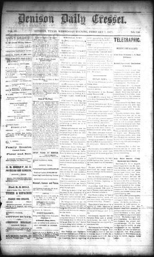 Primary view of Denison Daily Cresset. (Denison, Tex.), Vol. 4, No. 110, Ed. 1 Wednesday, February 7, 1877