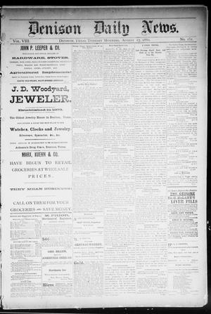 Primary view of object titled 'Denison Daily News. (Denison, Tex.), Vol. 8, No. 151, Ed. 1 Tuesday, August 17, 1880'.