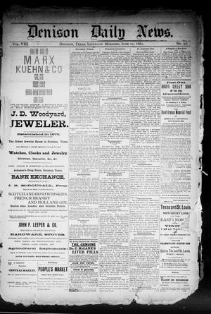 Primary view of object titled 'Denison Daily News. (Denison, Tex.), Vol. 8, No. 95, Ed. 1 Saturday, June 12, 1880'.