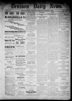 Primary view of Denison Daily News. (Denison, Tex.), Vol. 6, No. 189, Ed. 1 Wednesday, October 2, 1878