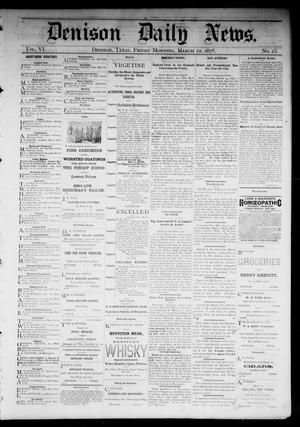Primary view of object titled 'Denison Daily News. (Denison, Tex.), Vol. 6, No. 25, Ed. 1 Friday, March 22, 1878'.