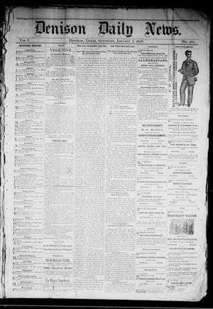 Primary view of object titled 'Denison Daily News. (Denison, Tex.), Vol. 5, No. 262, Ed. 1 Saturday, January 5, 1878'.