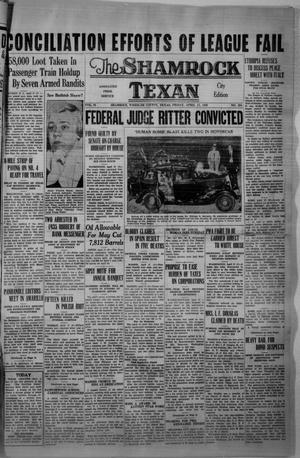 Primary view of object titled 'The Shamrock Texan (Shamrock, Tex.), Vol. 32, No. 294, Ed. 1 Friday, April 17, 1936'.