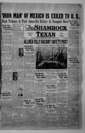 Primary view of object titled 'The Shamrock Texan (Shamrock, Tex.), Vol. 32, No. 288, Ed. 1 Friday, April 10, 1936'.
