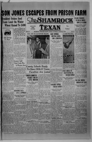 Primary view of object titled 'The Shamrock Texan (Shamrock, Tex.), Vol. 33, No. 91, Ed. 1 Saturday, August 22, 1936'.