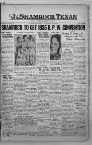 Primary view of object titled 'The Shamrock Texan (Shamrock, Tex.), Vol. 30, No. 61, Ed. 1 Monday, April 16, 1934'.