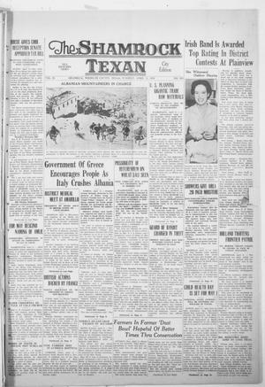 Primary view of object titled 'The Shamrock Texan (Shamrock, Tex.), Vol. 35, No. 263, Ed. 1 Tuesday, April 11, 1939'.