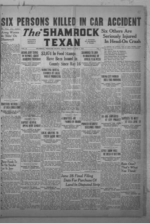 Primary view of object titled 'The Shamrock Texan (Shamrock, Tex.), Vol. 38, No. 7, Ed. 1 Monday, June 2, 1941'.