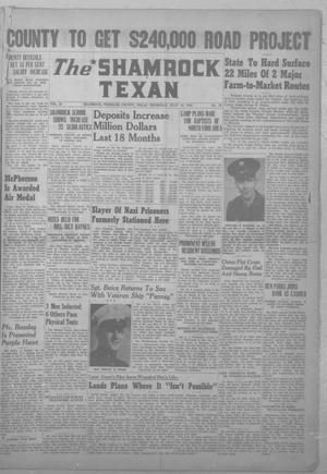 Primary view of object titled 'The Shamrock Texan (Shamrock, Tex.), Vol. 42, No. 10, Ed. 1 Thursday, July 12, 1945'.