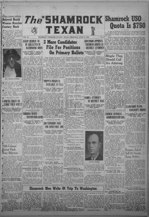 Primary view of The Shamrock Texan (Shamrock, Tex.), Vol. 39, No. 6, Ed. 1 Thursday, June 18, 1942