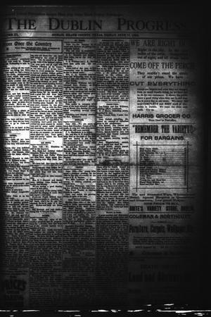 Primary view of The Dublin Progress. (Dublin, Tex.), Vol. 11, No. 4, Ed. 1 Friday, June 17, 1898