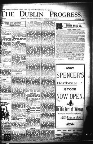 Primary view of The Dublin Progress. (Dublin, Tex.), Vol. 11, No. 25, Ed. 1 Friday, November 11, 1898