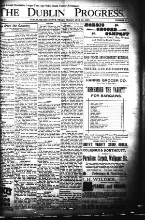 Primary view of The Dublin Progress. (Dublin, Tex.), Vol. 11, No. 10, Ed. 1 Friday, July 29, 1898