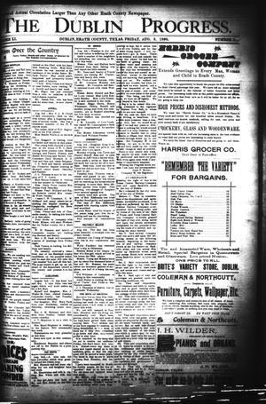 Primary view of The Dublin Progress. (Dublin, Tex.), Vol. 11, No. 11, Ed. 1 Friday, August 5, 1898