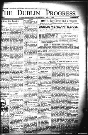 Primary view of The Dublin Progress. (Dublin, Tex.), Vol. 11, No. 28, Ed. 1 Friday, December 2, 1898