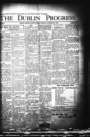 Primary view of The Dublin Progress. (Dublin, Tex.), Vol. 10, No. 36, Ed. 1 Friday, January 28, 1898