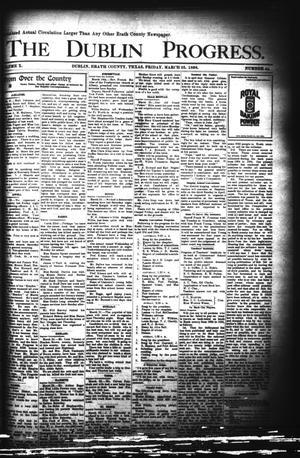 Primary view of The Dublin Progress. (Dublin, Tex.), Vol. 10, No. 44, Ed. 1 Friday, March 25, 1898