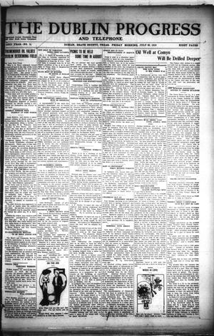 Primary view of The Dublin Progress and Telephone (Dublin, Tex.), Vol. 32ND YEAR, No. 14, Ed. 1 Friday, July 25, 1919