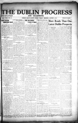 Primary view of The Dublin Progress and Telephone (Dublin, Tex.), Vol. 32ND YEAR, No. 16, Ed. 1 Friday, August 8, 1919