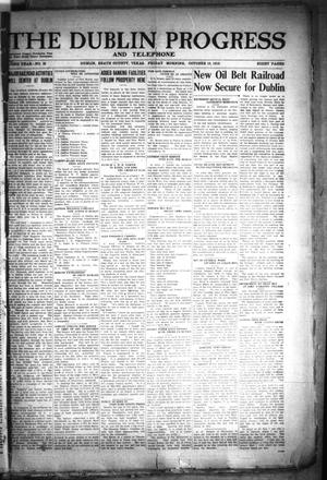 Primary view of The Dublin Progress and Telephone (Dublin, Tex.), Vol. 32ND YEAR, No. 25, Ed. 1 Friday, October 10, 1919