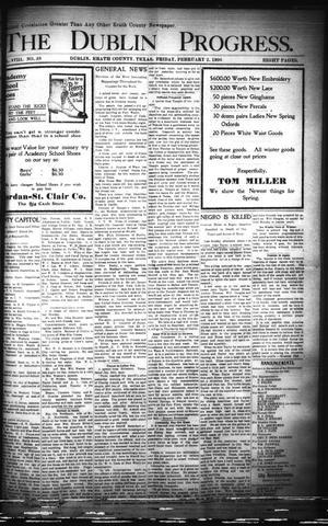 Primary view of The Dublin Progress. (Dublin, Tex.), Vol. 18, No. 38, Ed. 1 Friday, February 2, 1906