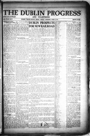 Primary view of The Dublin Progress and Telephone (Dublin, Tex.), Vol. 32ND YEAR, No. 8, Ed. 1 Friday, June 13, 1919