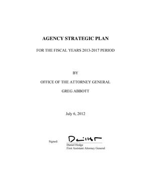 Primary view of object titled 'Texas Attorney General's Office Strategic Plan: Fiscal Years 2013-2017'.