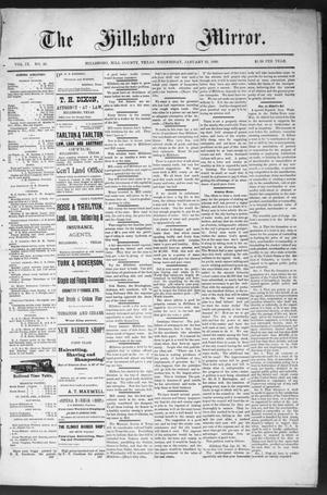Primary view of object titled 'The Hillsboro Mirror. (Hillsboro, Tex.), Vol. 9, No. 30, Ed. 1 Wednesday, January 22, 1890'.