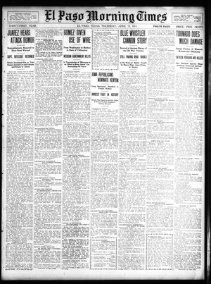 Primary view of object titled 'El Paso Morning Times (El Paso, Tex.), Vol. 31, Ed. 1 Thursday, April 13, 1911'.