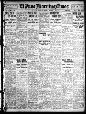 Primary view of object titled 'El Paso Morning Times (El Paso, Tex.), Vol. 31, Ed. 1 Wednesday, March 1, 1911'.