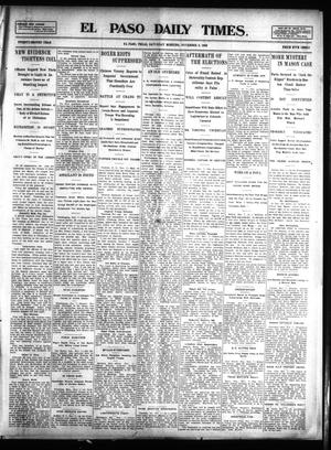 Primary view of object titled 'El Paso Daily Times. (El Paso, Tex.), Vol. 22, Ed. 1 Saturday, November 8, 1902'.