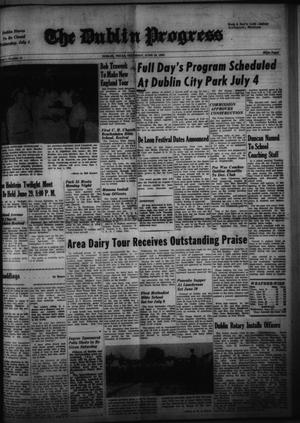 Primary view of object titled 'The Dublin Progress (Dublin, Tex.), No. 14, Ed. 1 Thursday, June 28, 1962'.